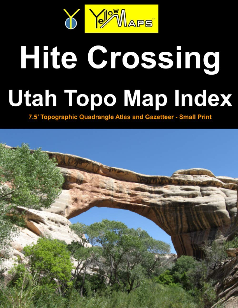 Paperback atlas: Hite Crossing Utah Topo Map Index