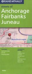 Buy map Anchorage, Fairbanks and Juneau, Alaska by Rand McNally from Alaska Maps Store