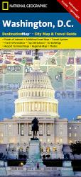 Buy map Washington D.C. DestinationMap by National Geographic Maps from District of Columbia Maps Store