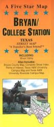 Buy map Bryan and College Station, Texas by Five Star Maps, Inc. from Texas Maps Store
