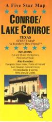Buy map Conroe and Lake Conroe, Texas by Five Star Maps, Inc. from Texas Maps Store