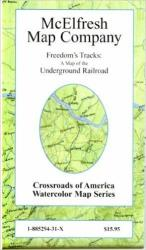 Buy map Freedoms Tracks, Map of the Underground Railroad by McElfresh Map Co. from United States Maps Store