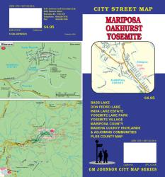 Buy map Mariposa, Oakhurst and Yosemite, California by GM Johnson from California Maps Store