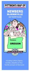 Buy map Newberg, McMinnville and Yamhill County, Oregon by Pittmon Map Company from Oregon Maps Store