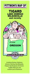 Buy map Tigard, Lake Oswego and Wilsonville, Oregon by Pittmon Map Company from Oregon Maps Store