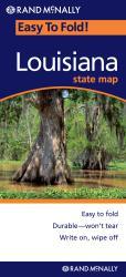 Buy map Louisiana, Easy to Fold by Rand McNally from Louisiana Maps Store