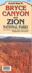 Buy map Bryce Canyon and Zion National Parks, Guide Map by North Star Mapping from Utah Maps Store