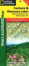 Buy map Fontana and Hiwasee Lakes and Nantahala National Forest, Map 784 by National Geographic Maps from North Carolina Maps Store