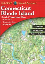 Buy map Connecticut and Rhode Island, Atlas and Gazetteer by DeLorme in Connecticut Map Store