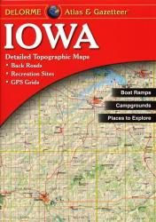 Buy map Iowa, Atlas and Gazetteer by DeLorme from Iowa Maps Store