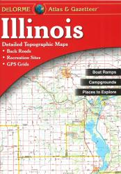 Buy map Illinois, Atlas and Gazetteer by DeLorme from Illinois Maps Store