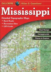 Buy map Mississippi, Atlas and Gazetteer by DeLorme in Mississippi Map Store