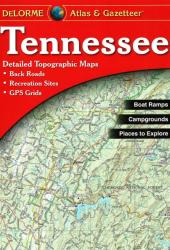 Buy map Tennessee, Atlas and Gazetteer by DeLorme from Tennessee Maps Store