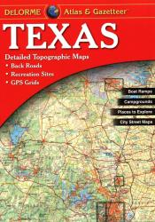 Buy map Texas, Atlas and Gazetteer by DeLorme from Texas Maps Store