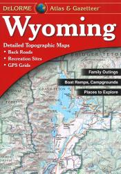 Buy map Wyoming, Atlas and Gazetteer by DeLorme from Wyoming Maps Store