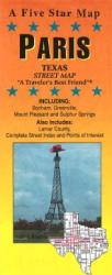 Buy map Paris, Texas by Five Star Maps, Inc. from Texas Maps Store