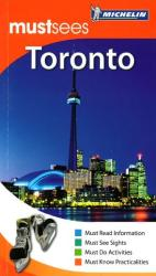 Buy map Toronto, Ontario, Must See Guide by Michelin Maps and Guides from Ontario Maps Store
