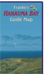 Buy map Hawaii Map, Hanauma Bay Guide, folded, 2011 by Frankos Maps Ltd. from Hawaii Maps Store