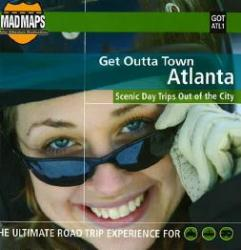 Buy map Atlanta, Georgia, Get Outta Town by MAD Maps from Georgia Maps Store