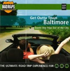 Buy map Baltimore, Maryland, Get Outta Town by MAD Maps in Maryland Map Store