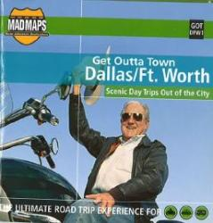 Buy map Dallas and Ft. Worth, Texas, Get Outta Town by MAD Maps from Texas Maps Store