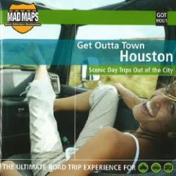Buy map Houston, Texas, Get Outta Town by MAD Maps from Texas Maps Store