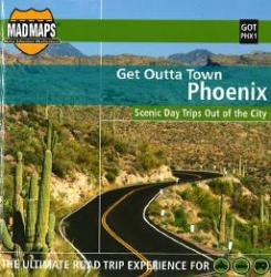 Buy map Phoenix, Arizona, Get Outta Town by MAD Maps from Arizona Maps Store