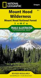 Buy map Mount Hood, Wilderness, Map 321 by National Geographic Maps from Oregon Maps Store
