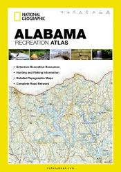 Buy map Alabama Recreation Atlas by National Geographic Maps from Alabama Maps Store