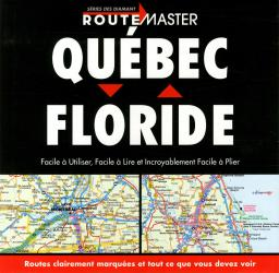 Buy map Quebec to Florida Drop Down, French Edition by Route Master from Canada Maps Store