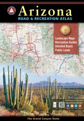 Buy map Arizona Road and Recreation Atlas by Benchmark Maps from Arizona Maps Store