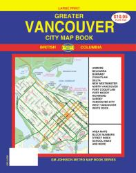 Buy map Vancouver, Greater, Canada, City Map Book, Large Print by GM Johnson