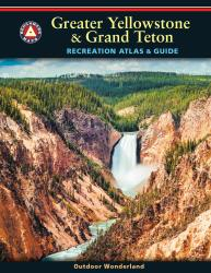 Buy map Greater Yellowstone and Grand Teton Recreation Atlas and Guide by Benchmark Maps from Wyoming Maps Store