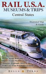 Buy map Rail U.S.A., Central States by Bella Terra Publishing LLC from United States Maps Store