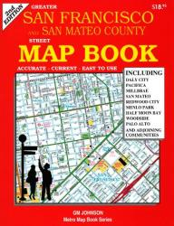 Buy map San Francisco and San Mateo Counties, CA, Street Map Book by GM Johnson from California Maps Store