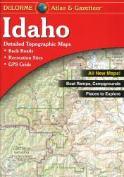 Buy map Idaho, Atlas and Gazetteer by DeLorme from Idaho Maps Store