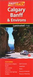 Buy map Calgary Banff and Environs, Fast Track laminated map by Canadian Cartographics Corporation