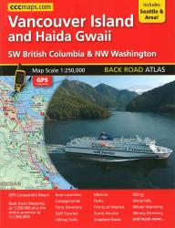 Buy map Vancouver Island and Haida Gwaii, Back Road Atlas by Canadian Cartographics Corporation from British Columbia Maps Store