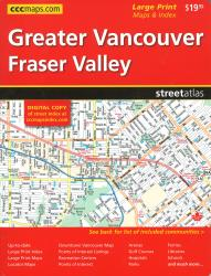 Buy map Greater Vancouver and Fraser Valley, Street Atlas by Canadian Cartographics Corporation