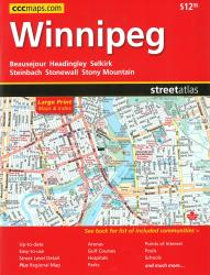 Buy map Winnipeg Manitoba, Street Atlas by Canadian Cartographics Corporation from Manitoba Maps Store