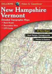 Buy map New Hampshire and Vermont, Atlas and Gazetteer by DeLorme