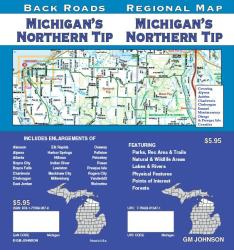 Buy map Michigan, Northern Tip, Back Roads by GM Johnson from Michigan Maps Store