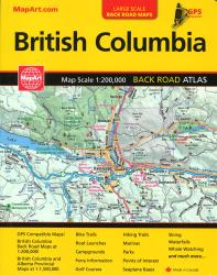 Buy map British Columbia Back Road Atlas by Canadian Cartographics Corporation