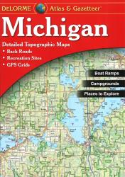 Buy map Michigan, Atlas and Gazetteer by DeLorme from Michigan Maps Store